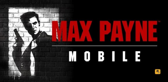 Rockstar Games libère enfin Max Payne Mobile pour Android